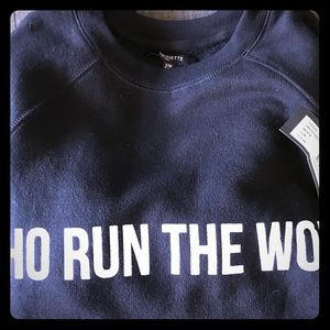 "Brunette the Label ""Who run the world"" sweatshirt"